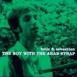 Belle Amp Sebastian The Boy With The Arab Strap Vinyl