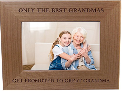 Only The Best Grandmas Get Promoted to Great Grandma 4x6 Inch Wood Picture Frame - Great Gift for Mother's Day, Birthday for Mom Grandma Wife Grandmother (Great Gifts 25 Under)