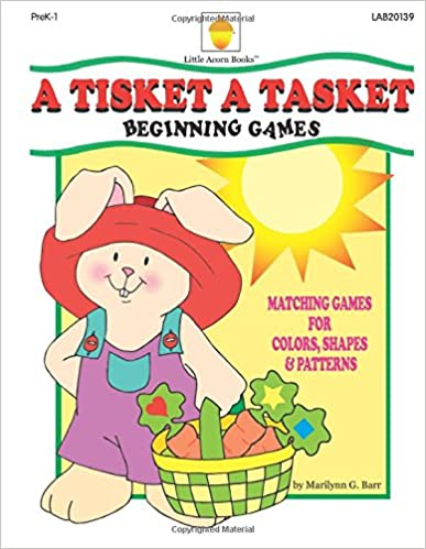 Book A Tisket A Tasket: Matching Games for Colors, Shapes and Patterns