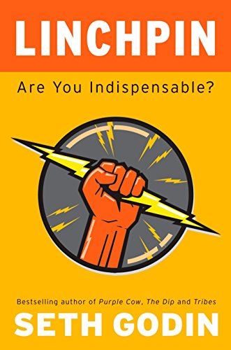 Image of Linchpin: Are You Indispensable?
