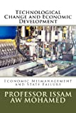 Technological Change and Economic Development, Issam Mohamed, 1481174150