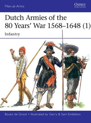dutch-armies-of-the-80-years-war-1568-1648-1-infantry-men-at-arms