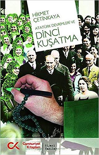 Book Ataturk Devrimleri ve Dinci Kusatma
