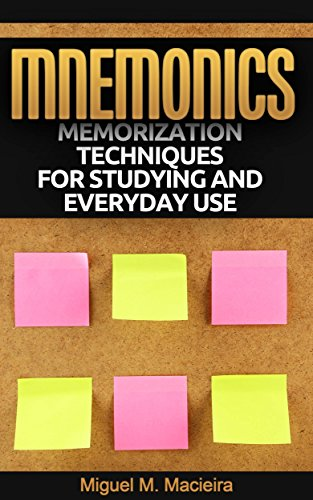 Mnemonics: Memorization Techniques for Studying and Everyday Use (English Edition)