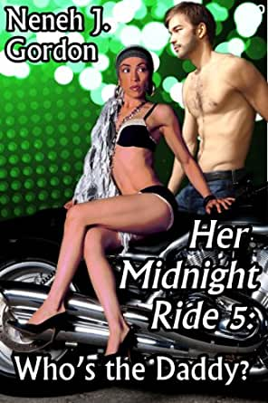 Her Midnight Ride 5: Who's the Daddy? (Multicultural