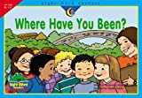 Where Have You Been?, Rozanne Lanczak Williams, 157471970X