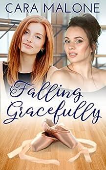 Falling Gracefully by [Malone, Cara]