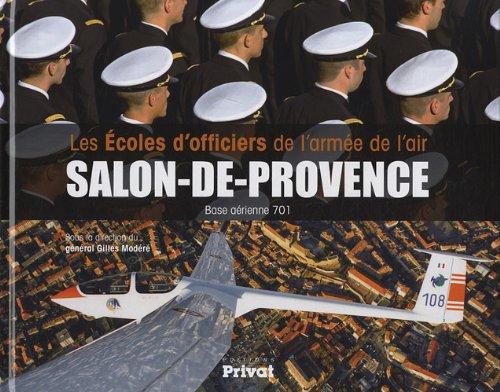 Les écoles d'officiers de l'armée de l'air de Salon-de-Provence : Base aérienne 701