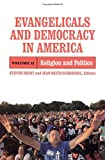 Evangelicals and Democracy in America, Volume 2, , 0871540126