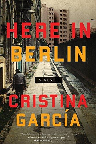 Here in Berlin: A Novel