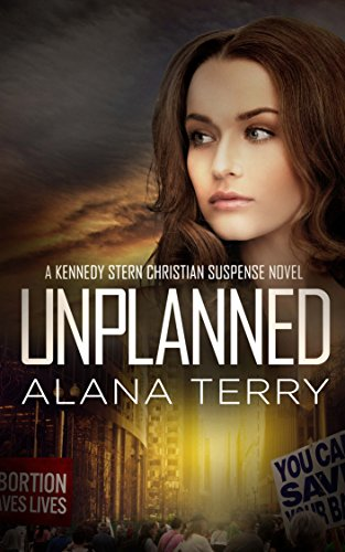 Unplanned (A Kennedy Stern Christian Suspense Novel Book 1) cover
