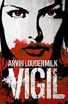 Vigil by [Loudermilk, Arvin]