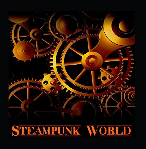 Steampunk World