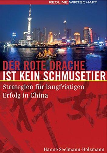 der-rote-drache-ist-kein-schmusetier-strategien-fr-langfristigen-erfolg-in-china