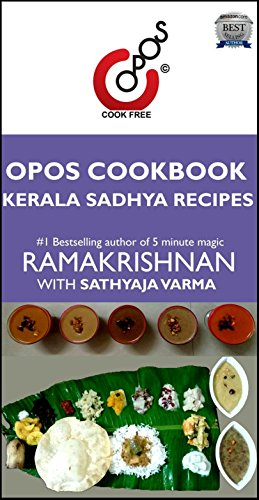 Kerala Sadhya Recipes: OPOS Cookbook by Sathyaja Varma