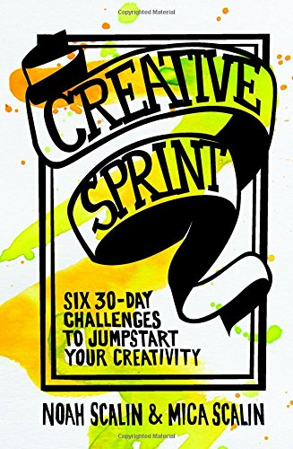 creative-sprint-six-30-day-challenges-to-jumpstart-your-creativity