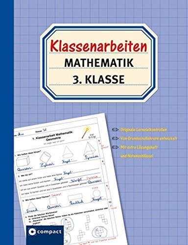 Klassenarbeiten Mathematik 3. Klasse: Originale Lernzielkontrollen von Grundschullehrern entwickelt