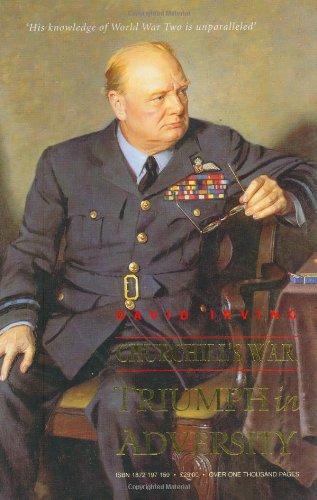 Churchill's War Volume II: Triumph in Adversity