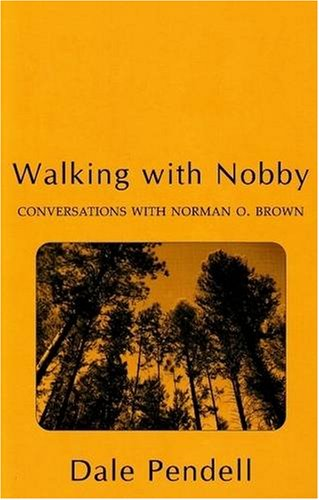 walking-with-nobby-conversations-with-norman-o-brown