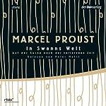In Swanns Welt (Auf der Suche nach der verlorenen Zeit 1) | Marcel Proust