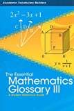 The Essential Mathematics Glossary III, Red Brick Learning, 1429627220