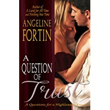 A Question of Trust (Questions for a Highlander Book 2)