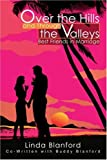 Over the Hills and Through the Valleys, Linda L. Blanford, 0595284833