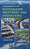 Fundamentals of Wastewater Treatment and Engineering, Riffat, Rumana, 0415669588