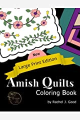 Amish Quilts Coloring Book -- Large Print (Amish Quilts and Proverbs) (Volume 1) Paperback