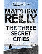 The Three Secret Cities: A Jack West Jr Novel 5 (Jack West Jr.)