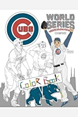 Chicago Cubs World Series Champions: A Detailed Coloring Book for Adults and Kids Paperback
