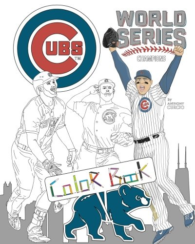 (Chicago Cubs World Series Champions: A Detailed Coloring Book for Adults and Kids )