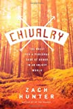Chivalry, Zach Hunter, 1414376359