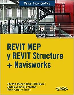 REVIT MEP y REVIT Structure + Navisworks: 9788441540583