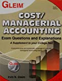 Cost/Managerial Accounting Exam Questions and Explanations, Irvin N. Gleim, 1581949308