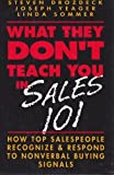 What They Don't Teach You in Sales 101, Steven Drozdeck, 0070178658