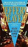Death of a Blue Movie Star, Jeffery Deaver, 055358295X