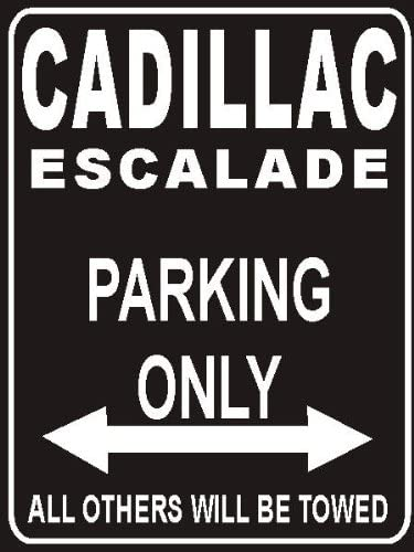 Parking Only Cadillac-Escalade PEMA Parkplatz Parkplatzschild