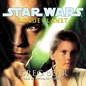 Star Wars: Rogue Planet Audiobook