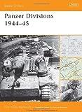 Panzer Divisions 1944-45, Pier Paolo Battistelli, 184603406X