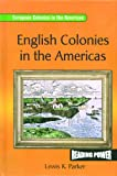 English Colonies in the Americas, Lewis K. Parker, 0823964752