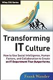 Transforming IT Culture, Frank Wander, 1118436539