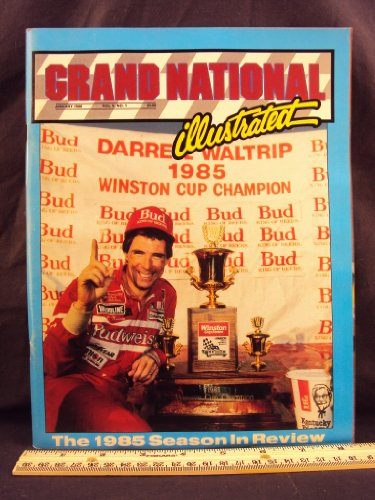 Nascar Winston Cup Champions (1986 January GRAND NATIONAL ILLUSTRATED Magazine (Features: 1985 NASCAR Winston Cup In Review, Ken Schrader Story, & Champion Bill Elliott))