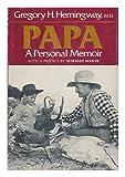 Papa, Gregory H. Hemingway, 0395243483
