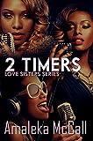 2 Timers: Love Sisters Series (Urban Renaissance)