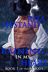 Raining In My Heart (The McKay's Book 1)