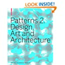 Patterns 2. Design, Art and Architecture (No. 2)