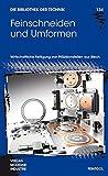Feinschneiden und Umformen (Die Bibliothek der Technik (BT))