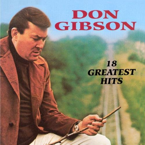 Don Gibson - 18 Greatest Hits