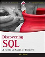 Discovering SQL: A Hands-On Guide for Beginners Front Cover